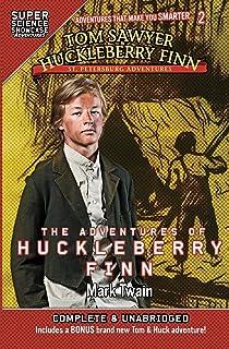 Tom Sawyer & Huckleberry Finn: St. Petersburg Adventures: The Adventures of Huckleberry Finn (Super Science Showcase)