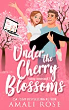 Under the Cherry Blossoms: A Fling to Forever Romance (Finding Forever Book 1)