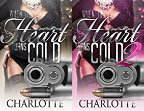 When the Heart Turns Cold 1 & 2 (Lady Ice)