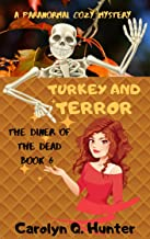 Turkey and Terror (The Diner of the Dead Series Book 6)
