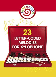 23 Letter-Coded Melodies for Xylophone: Easy Play Songs - Xylophone Sheet Music for Beginner