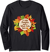 A Little Pumpkin Whole Lotta Spice Pumpkin graphic for Fall Long Sleeve T-Shirt