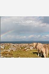 Hibernia; The Wild West Hardcover