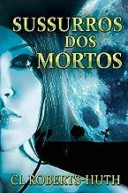 Sussurros dos Mortos (Um Suspense de Zoë Delante - Livro 1) (Portuguese Edition)