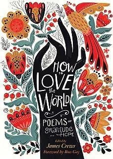 چگونه دنیا را دوست داشته باشیم: شعرهای قدرشناسی و امید