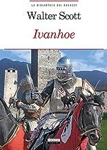 Ivanhoe: Ediz. integrale con note digitali (La biblioteca dei ragazzi Vol. 17) (Italian Edition)