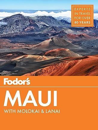 Fodors Maui: with Molokai & Lanai (Full-color Travel Guide Book 18) (English Edition)