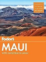 Fodor's Maui: with Molokai & Lanai (Full-color Travel Guide Book 18)