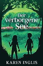 Der verborgene See (German Edition)