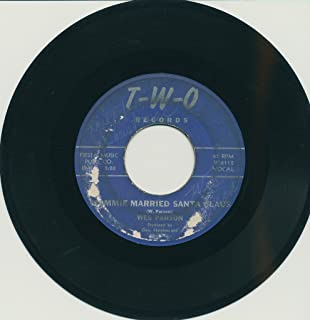 WES PARSON : MOMMIE MARRIED SANTA CLAUS b/w AWAY IN THE MANGER (Vinyl CHRISTMAS 45 rpm Record)