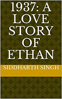 1937: A LOVE STORY OF ETHAN