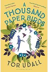 A Thousand Paper Birds Kindle Edition