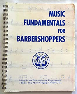 Music Fundamentals for Barbershoppers (Society for the Preservation and Encouragement of Barber Shop Quartet Singing in America)