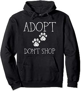 Adopt Don't Shop Hoodie - Animal Shelter Pet Jumper