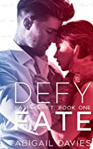 Defy Fate: (Cade & Aria: Easton Family Saga) (Fated Duet Book 1)