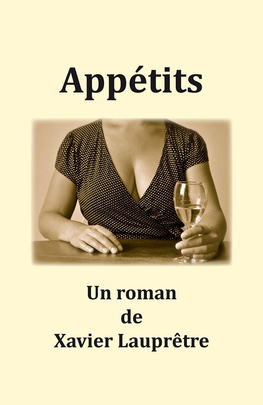 偽善者違反レキシコンAppétits: Ou le plus long repas du monde (French Edition)