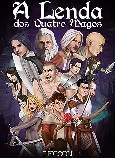 A Lenda dos Quatro Magos (Portuguese Edition)