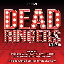 Dead Ringers: Series 18: The BBC Radio 4 Impressions Show