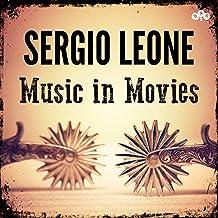 Sergio Leone - Music in Movies