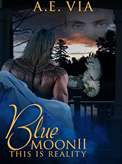 Blue Moon II: This Is Reality (English Edition)