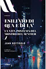 Esiliato di qua e di là: La vita postuma del Mostro del Sentier (Italian Edition) Versión Kindle