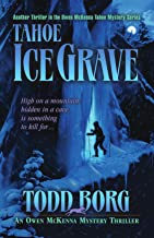 Tahoe Ice Grave (An Owen McKenna Mystery Thriller Book 3)