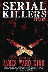 Serial Killers Iterum Kindle Edition