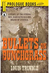 Bullets on Bunchgrass (Prologue Western) Kindle Edition