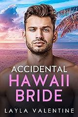 Accidental Hawaii Bride (West Coast Players Book 6) Kindle Edition