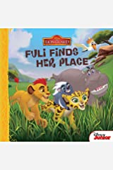 The Lion Guard: Fuli Finds Her Place (Disney Storybook (eBook)) Kindle Edition