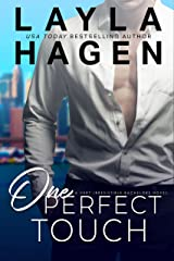 One Perfect Touch (Very Irresistible Bachelors Book 3) Kindle Edition