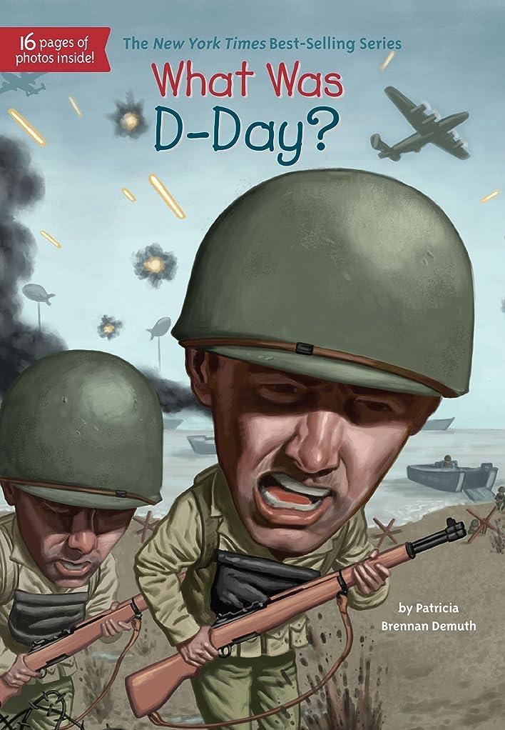 変なロッジ困ったWhat Was D-Day? (What Was?) (English Edition)