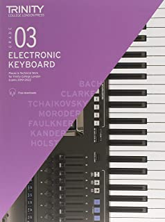 Trinity College London Electronic Keyboard Exam Pieces & Technical Work 2019–2022: Grade 3