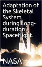 Adaptation of the Skeletal System during Long-duration Spaceflight