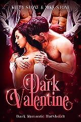 Dark Valentine: Dark Romantic HotSho(r)t (Darkstones HotSho(r)ts 2021) Kindle Ausgabe