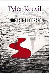 Donde late el corazón (AdN) (Spanish Edition) Paperback