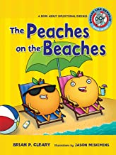 The Peaches on the Beaches: A Book about Inflectional Endings (Sounds Like Reading ®)