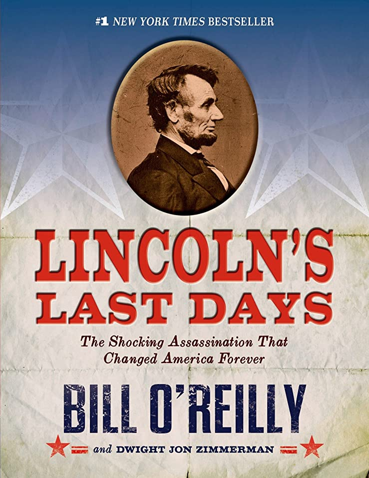 Lincoln's Last Days: The Shocking Assassination that Changed America Forever (English Edition)