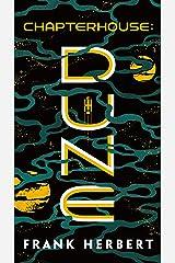 Chapterhouse: Dune Kindle Edition