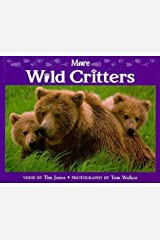 More Wild Critters Hardcover