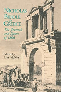 Nicholas Biddle in Greece: The Journals and Letters of 1806