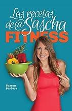 Las Recetas de @Sascha Fitness (Spanish Edition)