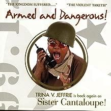 Trina v. Jeffrie As Sister Cantaloupe