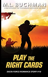 Play the Right Cards (Delta Force Short Stories Book 10) (En