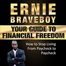 Your Guide to Financial Freedom: How to Stop Living from Paycheck to Paycheck