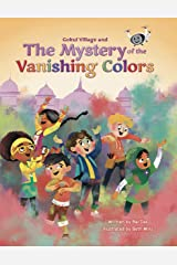 Gokul Village and the Mystery of the Vanishing Colors Kindle Edition