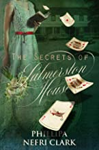 The Secrets of Palmerston House (River's End Mystery Romance Book 3)