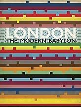 Best london the modern babylon Reviews