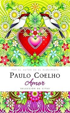 Amor (Libros Singulares Paulo Coelho) (Spanish Edition)
