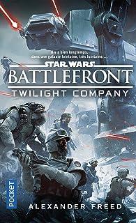 Star Wars - numéro 162 Battlefront - Twillight Compagny
